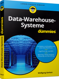 Data-Warehouse-Systeme für Dummies, ISBN: 978-3-527-71447-6, Best.Nr. WL-71447, erschienen , € 26,99