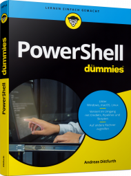 PowerShell für Dummies, ISBN: 978-3-527-71471-1, Best.Nr. WL-71471, erschienen 08/2019, € 24,99