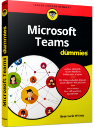 Microsoft Teams für Dummies, ISBN: 978-3-527-71793-4, Best.Nr. WL-71793, erschienen 09/2020, € 24,00