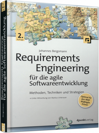 Requirements Engineering für die agile Softwareentwicklung - Methoden, Techniken und Strategien / Autor:  Bergsmann, Johannes, 978-3-86490-485-1