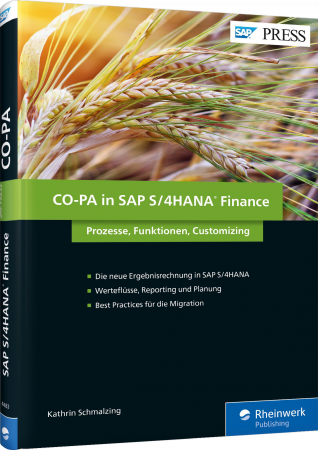 CO-PA in SAP S/4HANA Finance - Prozesse, Funktionen, Customizing / Autor:  Schmalzing, Kathrin, 978-3-8362-4483-1