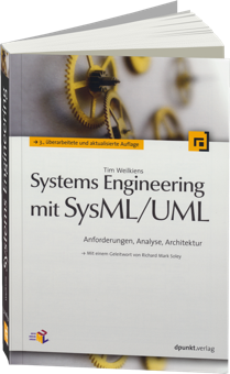 Systems Engineering mit SysML/UML - Anforderungen, Analyse, Architektur / Autor:  Weilkiens, Tim, 978-3-86490-091-4