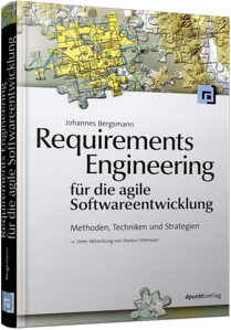 Requirements Engineering für die agile Softwareentwicklung - Methoden, Techniken und Strategien / Autor:  Bergsmann, Johannes, 978-3-86490-149-2