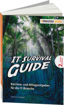 IT Survival Guide - Karriere- und Alltagsratgeber für die IT-Branche / Autor:  Limberger, Yasmine, 978-3-86802-105-9