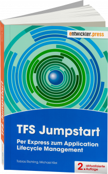 TFS Jumpstart - Per Express zum Application Lifecycle Management / Autor:  Richling, Tobias / Klei, Michael, 978-3-86802-169-1