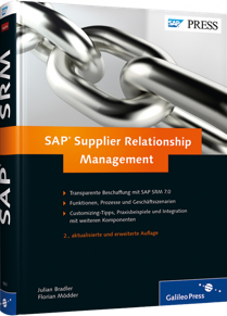 SAP Supplier Relationship Management - Transparente Beschaffung mit SAP SRM 7.0 / Autor:  Bradler, Julian / M�dder, Florian, 978-3-8362-1833-7