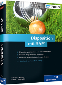 Disposition mit SAP - Dispositionsparameter von SAP ERP und SAP APO / Autor:  Gulyassy, Ferenc / Hoppe, Marc / K�hler, Oliver, 978-3-8362-2644-8