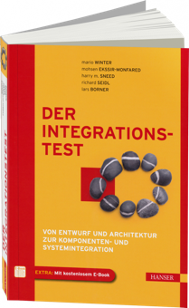 Der Integrationstest - Von Entwurf und Architektur zur Komponenten- & Systemintegration / Autor:  Winter, Mario / Sneed, Harry M. / Seidl, Richard, 978-3-446-42564-4