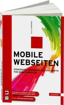 Mobile Webseiten - Strategien, Techniken, Dos und Don