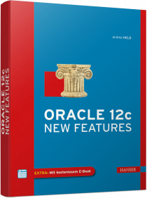 Oracle 12c New Features - Inklusive Release 2 / Autor:  Held, Andrea, 978-3-446-43525-4