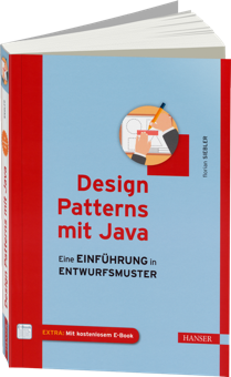 Design Patterns mit Java - Eine Einf�hrung in Entwurfsmuster / Autor:  Siebler, Florian, 978-3-446-43616-9