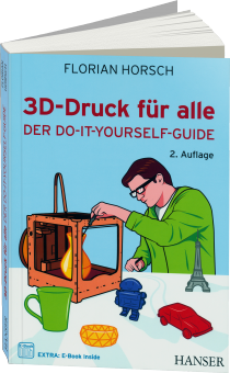3D-Druck f�r alle - Der Do-it-yourself-Guide / Autor:  Horsch, Florian, 978-3-446-44261-0