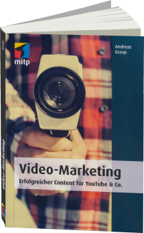 Video-Marketing - Erfolgreicher Content f�r YouTube & Co. / Autor:  Graap, Andreas, 978-3-8266-8211-7