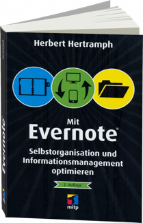 Evernote - Selbstorganisation und Informationsmanagement optimieren / Autor:  Hertramph, Herbert, 978-3-8266-9506-3