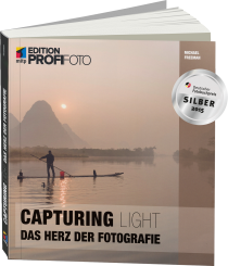 Capturing Light - Edition ProfiFoto - Das Herz der Fotografie / Autor:  Freeman, Michael, 978-3-8266-9727-2