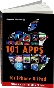 101 Apps f�r iPhone & iPad - Die besten Apps f�r alle Lebenslagen / Autor:  Z�ch, Gregory, 978-3-907020-67-8