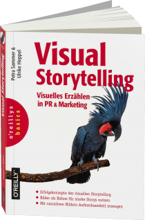 Visual Storytelling - Visuelles Erzählen in PR und Marketing / Autor:  Sammer, Petra / Heppel, Ulrike, 978-3-96009-001-4