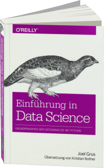 Einf�hrung in Data Science - Grundprinzipien der Datenanalyse mit Python / Autor:  Grus, Joel, 978-3-96009-021-2