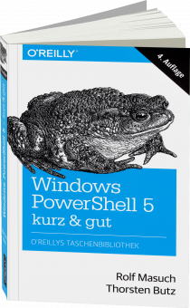 Windows PowerShell 5 - kurz & gut -  / Autor:  Masuch, Rolf / Butz, Thorsten, 978-3-96009-027-4