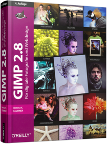 GIMP 2.8 - F�r digitale Fotografie und Webdesign / Autor:  Lechner, Bettina K., 978-3-95561-475-1