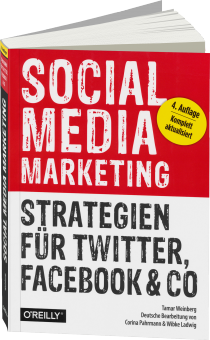 Social Media Marketing - Strategien für Twitter, Facebook & Co. / Autor:  Weinberg, Tamar, 978-3-95561-788-2