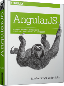 AngularJS - Moderne Webanwendungen & Single Page Applications mit JavaScript / Autor:  Steyer, Manfred / Softic, Vildan, 978-3-95561-950-3