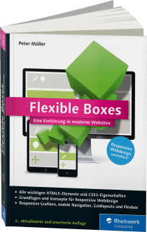 Flexible Boxes - Eine Einf�hrung in moderne Websites / Autor:  M�ller, Peter, 978-3-8362-3499-3