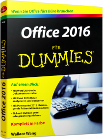 Office 2016 f�r Dummies - Wenn Sie Office f�rs B�ro brauchen / Autor:  Wang, Wallace, 978-3-527-71194-9