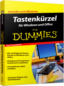 Tastenk�rzel f�r Windows und Office f�r Dummies - Das Pocketbuch - Schneller ist besser / Autor:  Peyton, Christine / Altenhof, Olaf, 978-3-527-71217-5