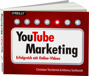 YouTube-Marketing - Erfolgreich mit Online-Videos / Autor:  Tembrink, Christian / Szoltysek, Marius, 978-3-96009-032-8