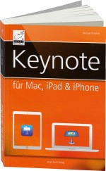 Keynote f�r Mac, iPad und iPhone, Best.Nr. AM-017, € 19,95