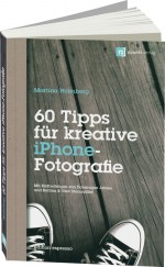 60 Tipps f�r kreative iPhone-Fotografie - edition espresso, Best.Nr. DP-016, € 16,95
