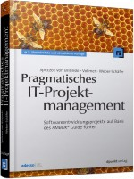 Pragmatisches IT-Projektmanagement, Best.Nr. DP-045, € 39,90