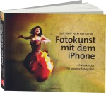 Fotokunst mit dem iPhone, Best.Nr. DP-170, € 36,90