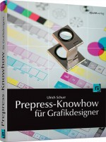 Prepress-Knowhow f�r Grafikdesigner, Best.Nr. DP-391, € 32,90