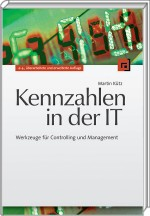 Kennzahlen in der IT, ISBN: 978-3-89864-703-8, Best.Nr. DP-703, erschienen 01/2011, € 42,90