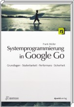Systemprogrammierung in Google Go, Best.Nr. DP-712, € 33,90