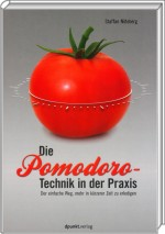Die Pomodoro-Technik in der Praxis, ISBN: 978-3-89864-717-5, Best.Nr. DP-717, erschienen 04/2011, € 19,90