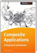Composite Applications erfolgreich entwickeln, Best.Nr. EP-20465, € 14,95