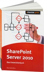 SharePoint Server 2010 - Das Entwicklerbuch, Best.Nr. EP-20748, € 34,90