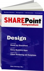 SharePoint Kompendium Band 2: Design, Best.Nr. EP-21080, € 12,90