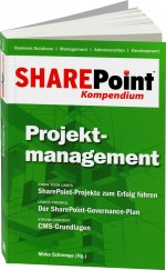 SharePoint Kompendium Bd. 3: Projektmanagement, Best.Nr. EP-21110, € 12,90