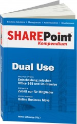 SharePoint Kompendium Band 5: Dual Use, Best.Nr. EP-21202, € 12,90