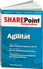 SharePoint Kompendium Band 9: Agilit�t, Best.Nr. EP-21400, € 12,90