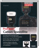 Profibuch Canon Speedlite - Edition ColorFoto, Best.Nr. FR-60117, € 39,95