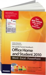 Das gro�e Franzis Handbuch: Office Home and Student 2010, Best.Nr. FR-60204, € 19,95
