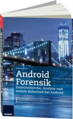 Android Forensik, Best.Nr. FR-60210, € 35,00