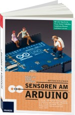 Sensoren am Arduino, Best.Nr. FR-60344, € 34,95