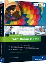 Praxishandbuch SAP Business One, Best.Nr. GP-1839, € 59,90