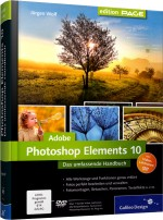 Adobe Photoshop Elements 10 - Das umfassende Handbuch, Best.Nr. GP-1850, € 39,90